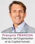 François Francon Directeur de l'Organisation et du Capital Humain VIDELIO
