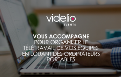 ordinateurs portables location télétravail VIDELIO - Events