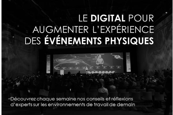 Le digital pour augmenter l'expérience des événements physiques