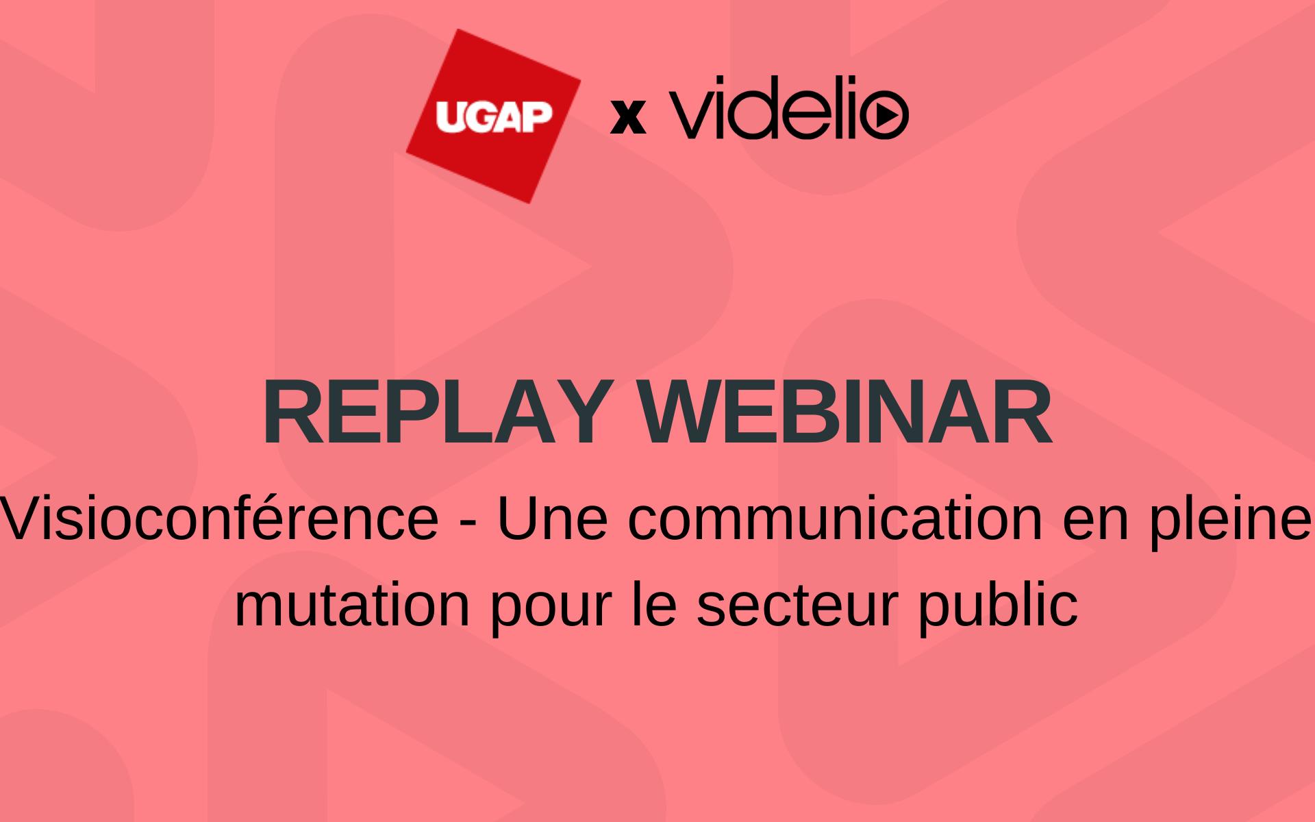 Webinar UGAP Visioconférence secteur public